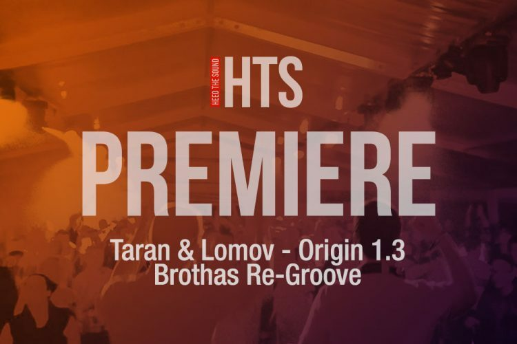 Taran & Lomov – Origin 1.3 (Brothas Re-Groove)