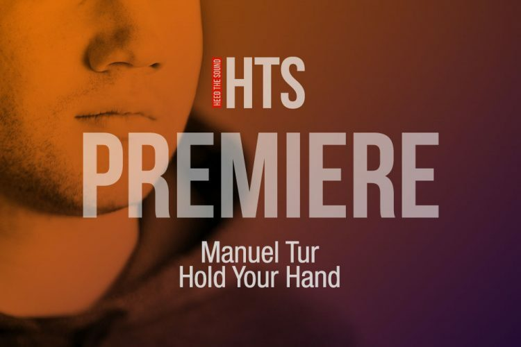 Manuel Tur Hold Your Hand